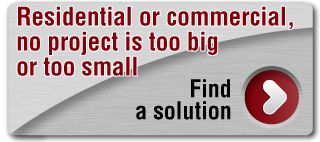Residential or commercial, no project is too big or too small